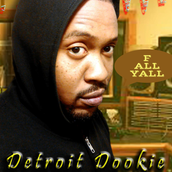 DETROIT DOOKIE
